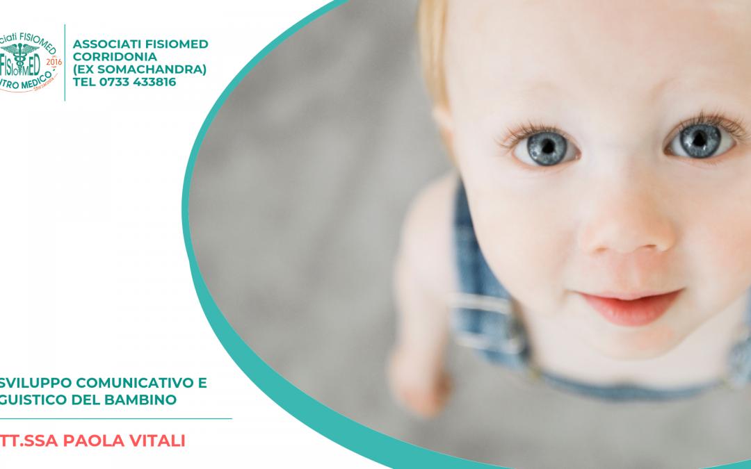 Lo Sviluppo comunicativo e linguistico del bambino